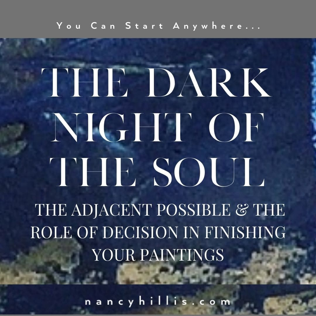 The Dark Night Of The Soul- The Adjacent Possible- Nancy Hillis MD