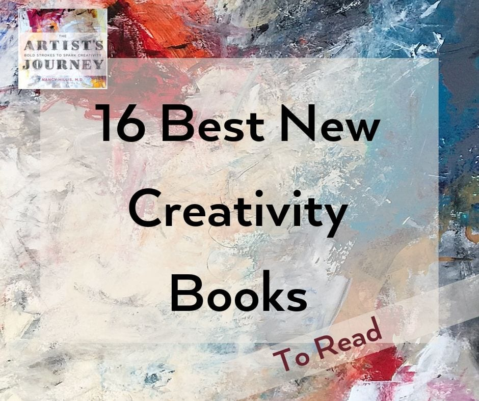 Best new creativity book-The Artists Journey- Nancy Hillis