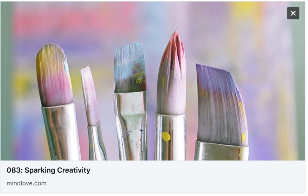 Nancy Hillis explores Creativity with Melissa Monte on MindLove Podcast. Scroll through to listen. #creativity #selfhelp #mindfulness