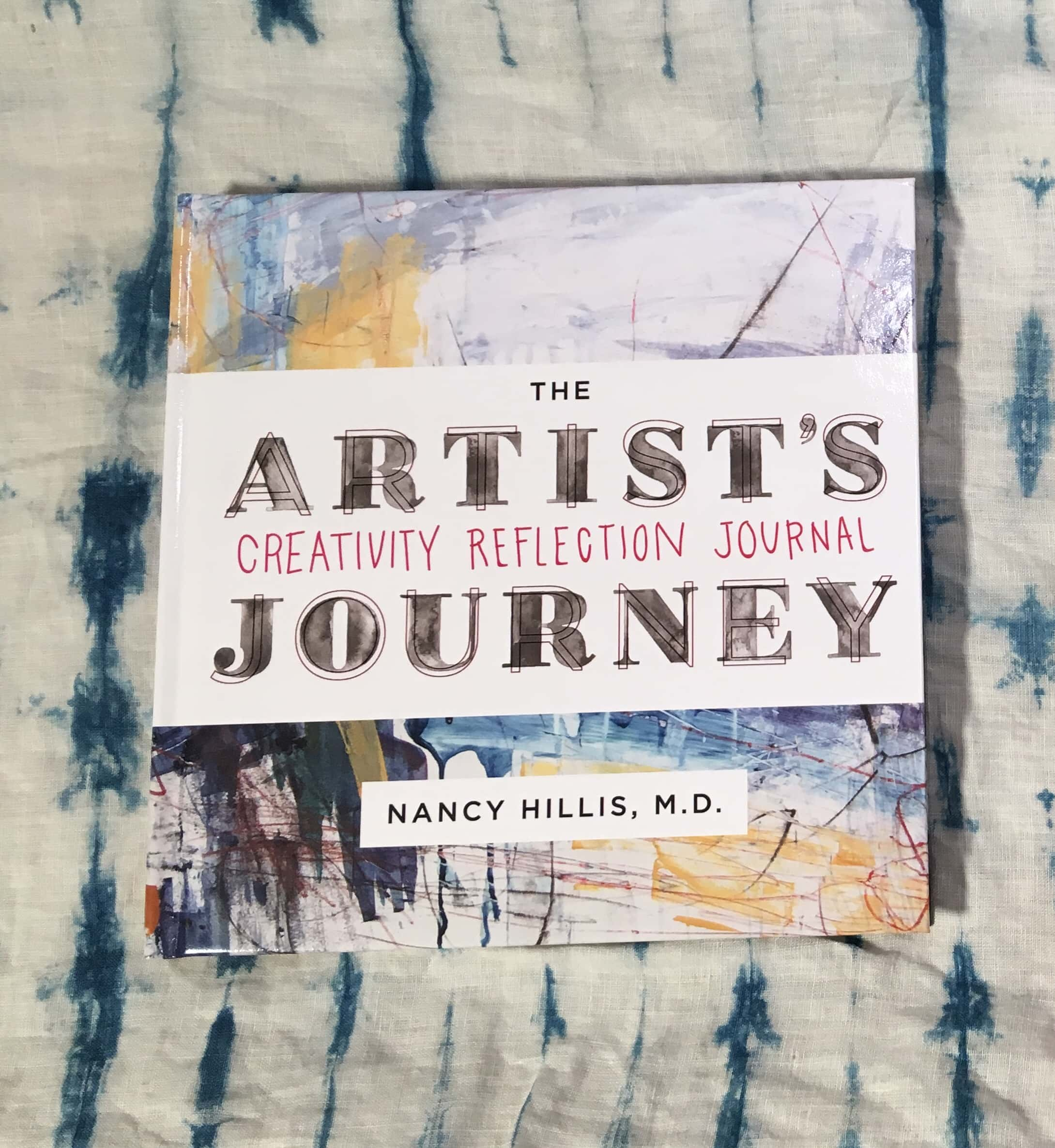 The Artist's Journey Creativity Reflection Journal | Nancy Hillis, MD | #creativity #journal #selfhelp