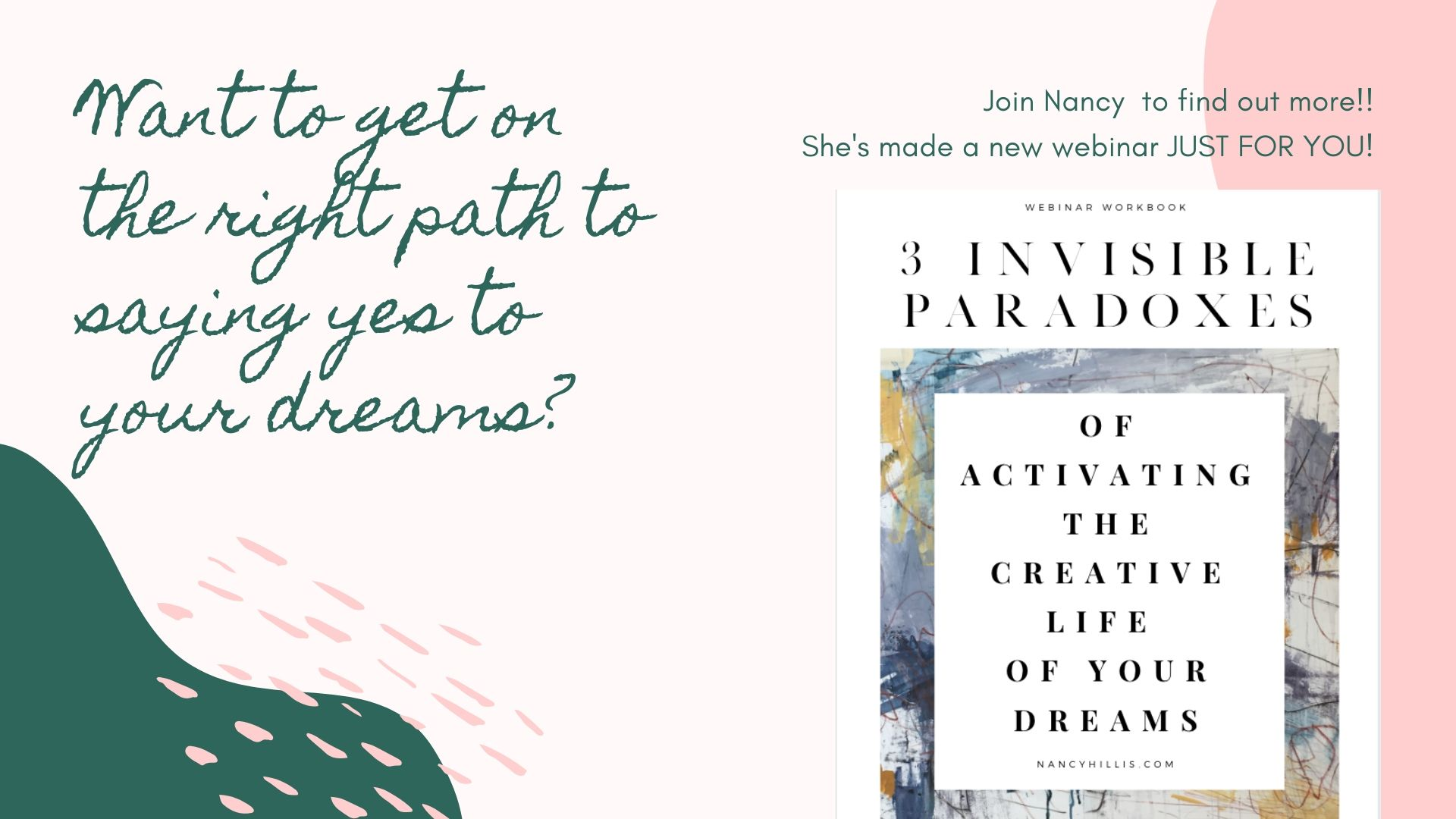 New webinar: 3 Invisible Paradoxes To Activating The Creative Life Of Your Dreams
