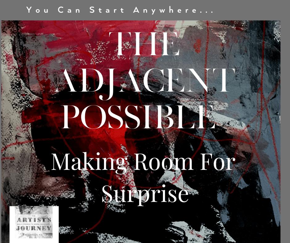 The Adjacent Possible | Nancy Hillis