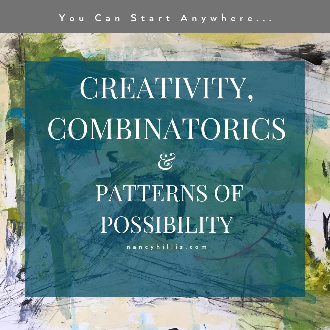 Creativity, Combinatoric & Patterns Of Possibility-Nancy Hillis, MD & Bruce Sawhill, PhD
