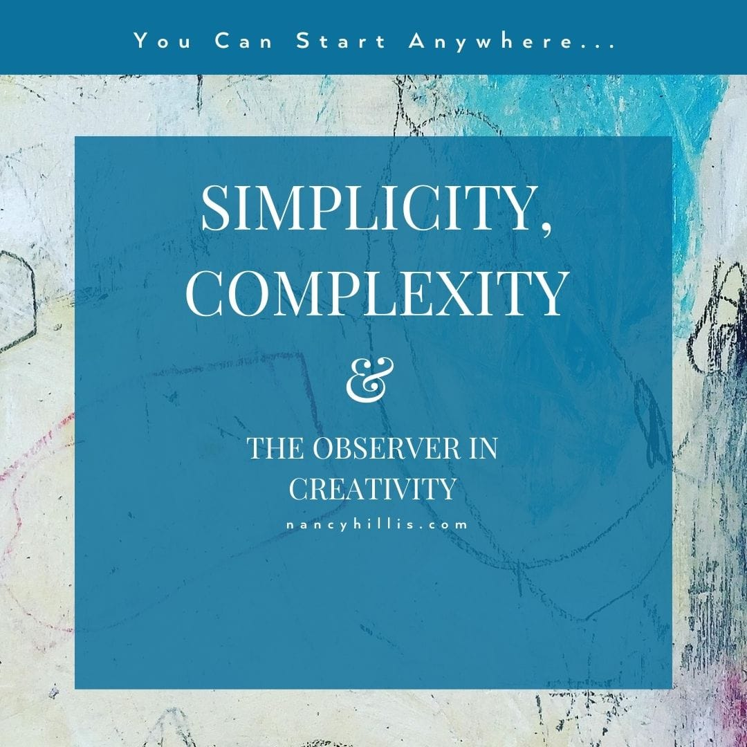 Simplicity, Complexity, and the Observer In Creativity