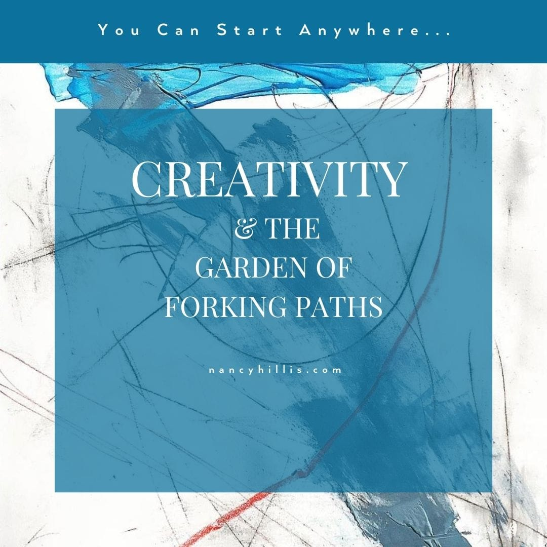 Creativity & The Garden Of Forking Paths
