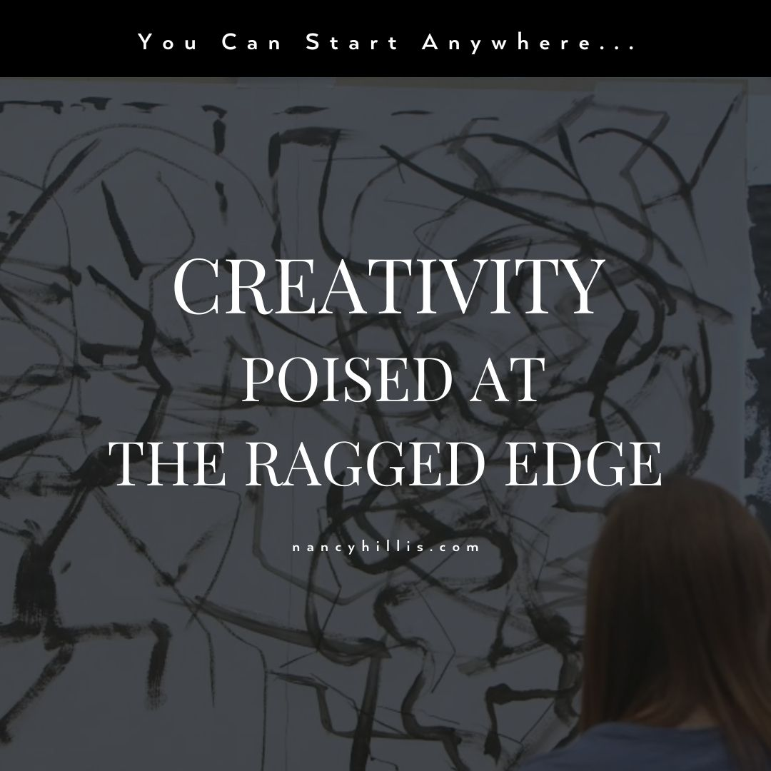 Creativity Poised At The Ragged Edge- Nancy Hillis MD and Bruce Sawhill PhD