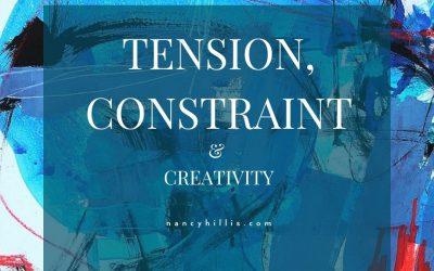 Tension, Constraint & Creativity