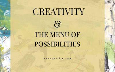 Creativity & The Menu Of Possibilities