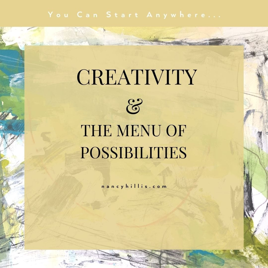 Creativity & The Menu Of Possibilities