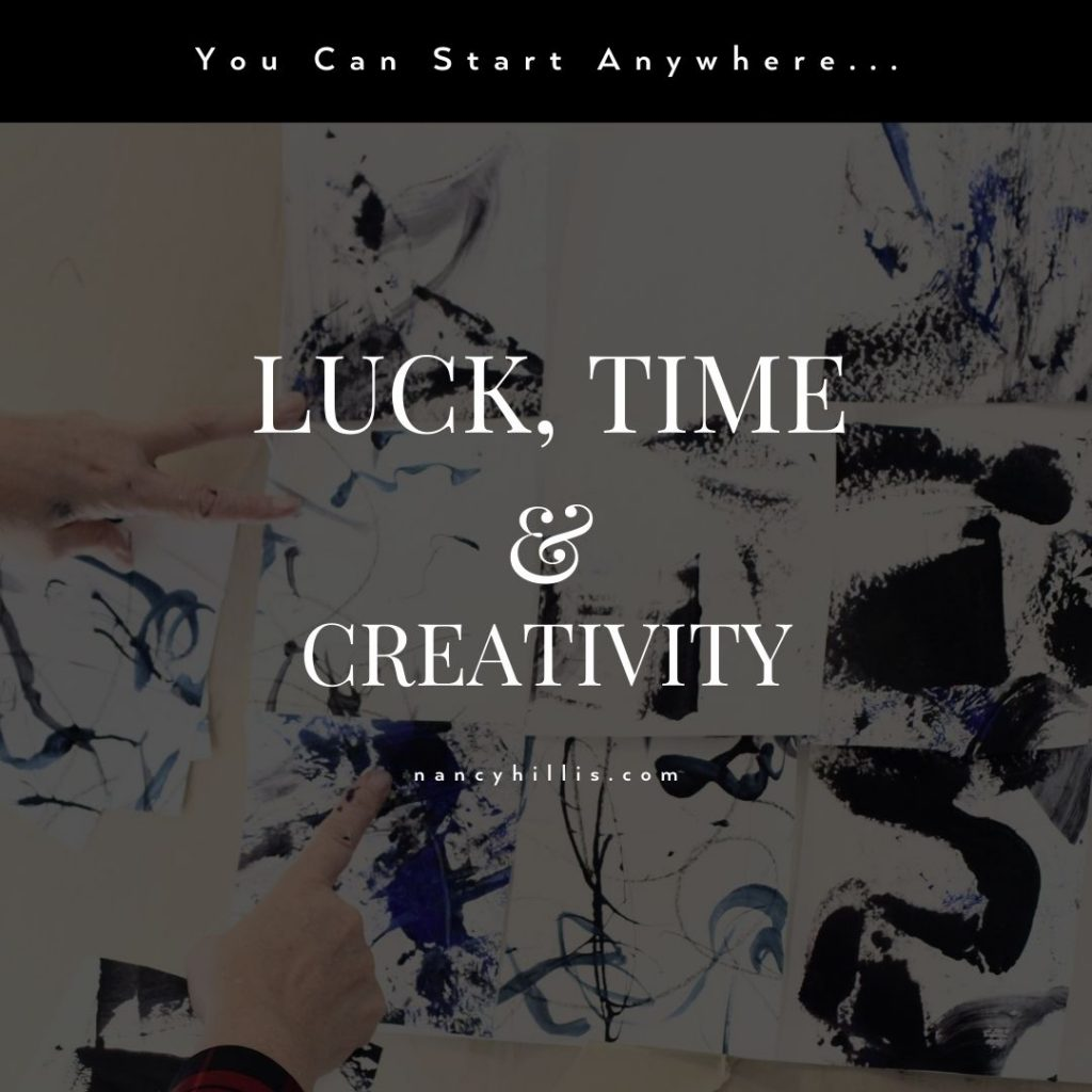 Luck, Time & Creativity- This blog post is informed by conversations with Dr. Bruce Sawhill, Stanford educated theoretical physicist and mathematician.