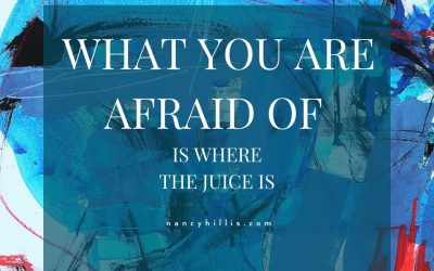What You're Afraid Of Is Where The Juice Is