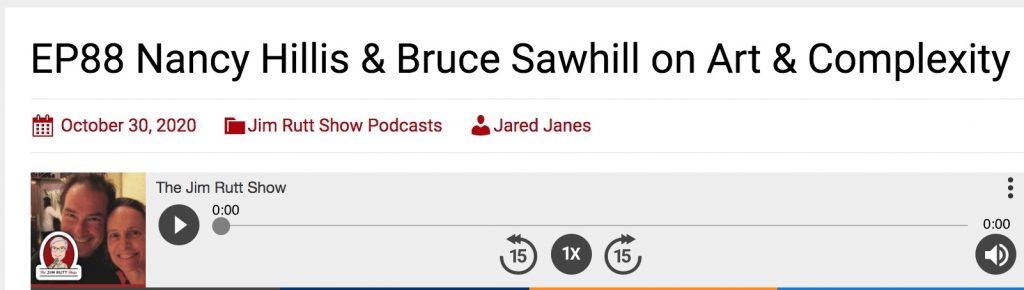 Nancy Hillis & Bruce Sawhill- The Jim Rutt Show podcast episode 88