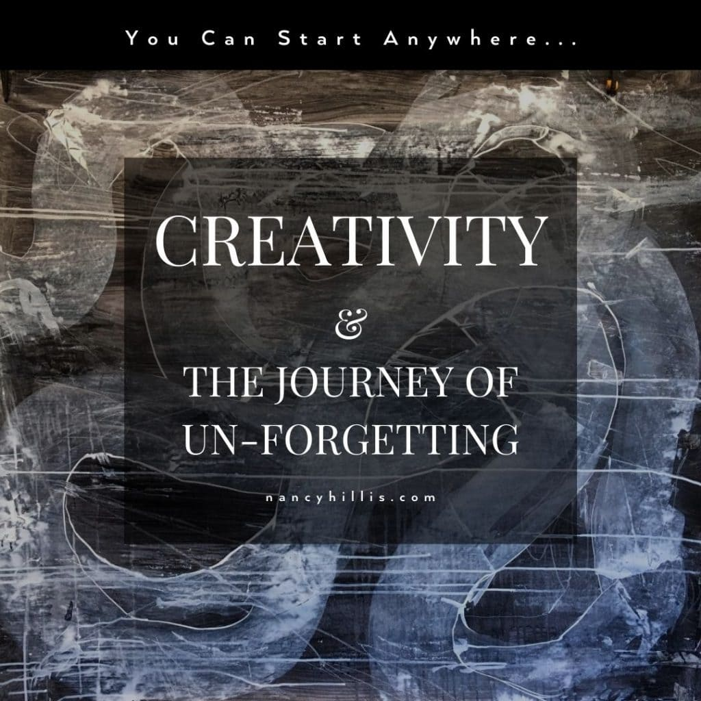Creativity & The Journey Of Un-Forgetting- Nancy Hillis MD & Bruce Sawhill PhD