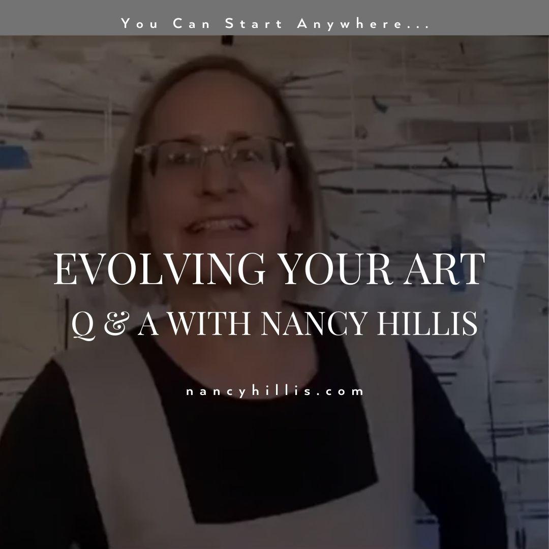 Evolving Your Art: Q&A With Nancy Hillis