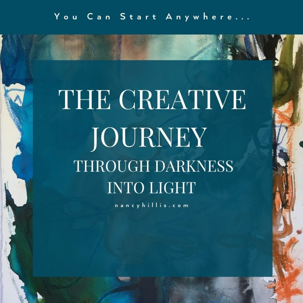 The Creative Journey- Through Darkness Into Light- Nancy Hillis MD and Bruce Sawhill PhD