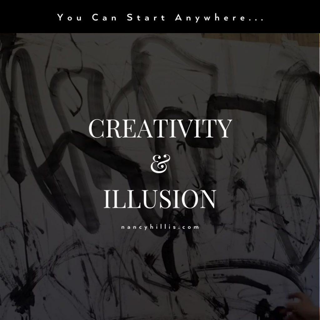 Creativity & Illusion- Nancy Hillis MD and Bruce Sawhill PhD