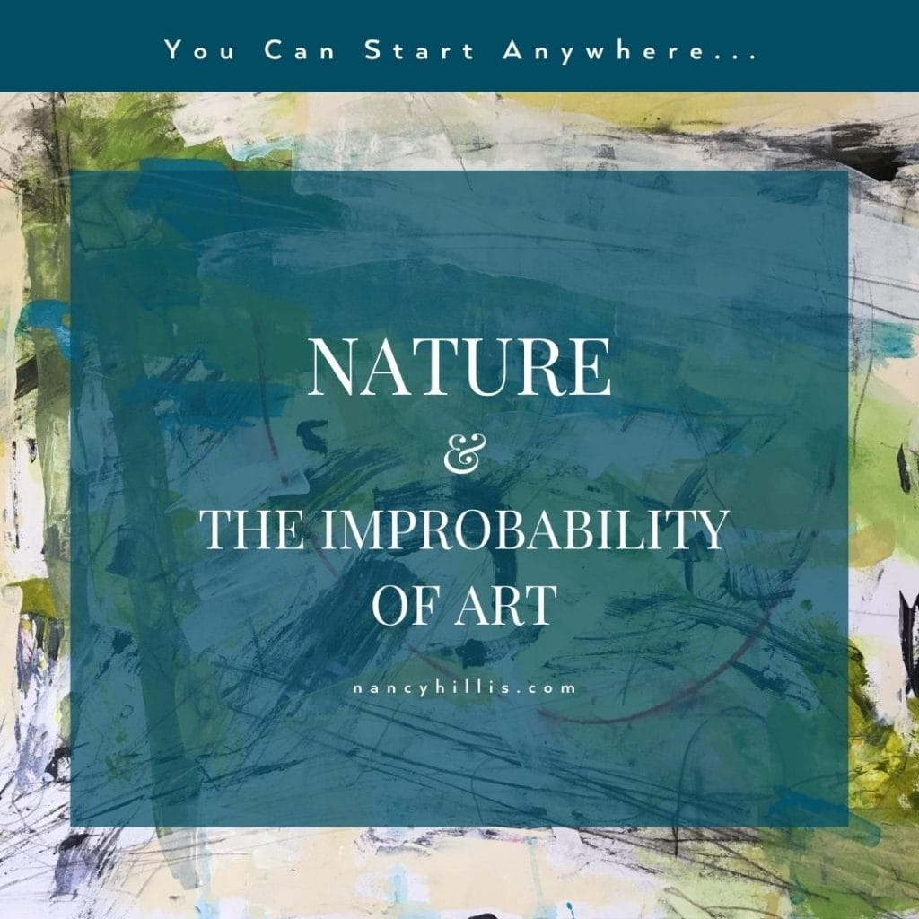 Nature & The Improbability Of Art- This blog post is informed by conversations with Dr. Bruce Sawhill, Stanford educated theoretical physicist and mathematician.