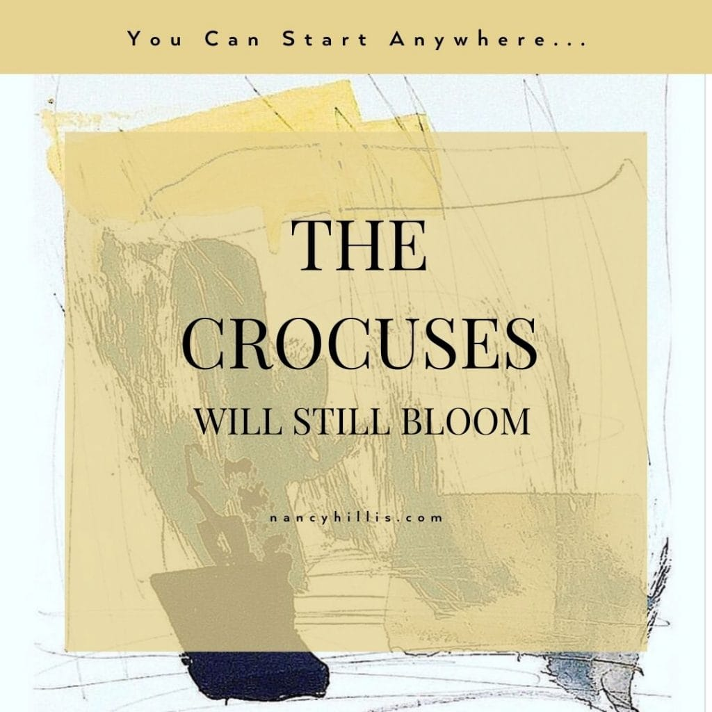 The Crocuses Will Still Bloom- Nancy Hillis MD & Bruce Sawhill PhD