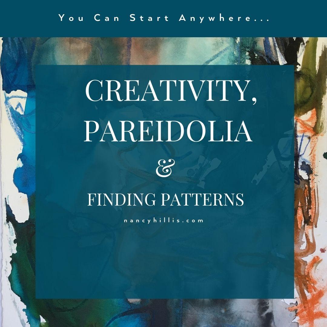 Creativity, Pareidolia & Finding Patterns