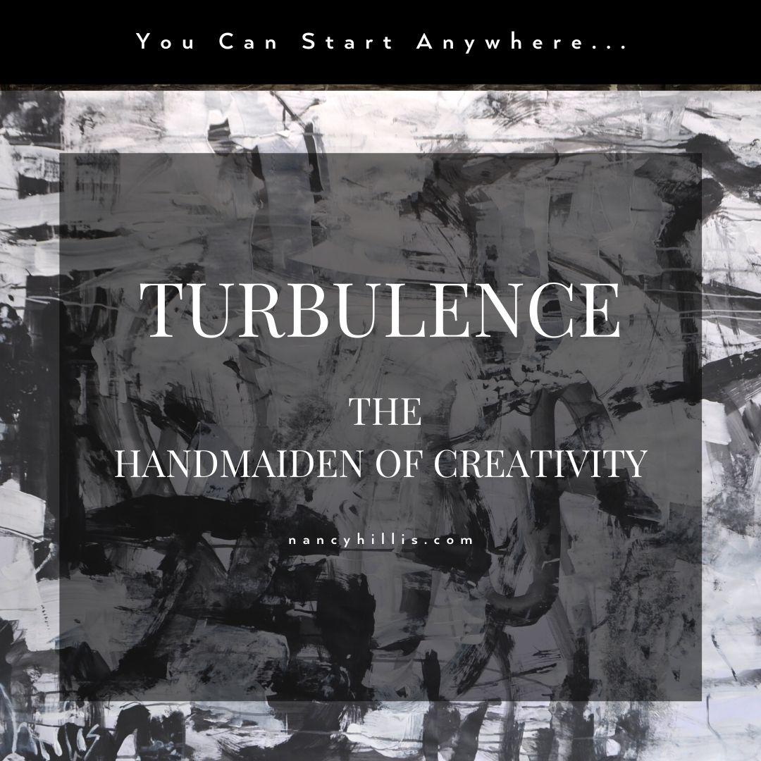 Turbulence- The Handmaiden Of Creativity- Nancy Hillis MD & Bruce Sawhill PhD)
