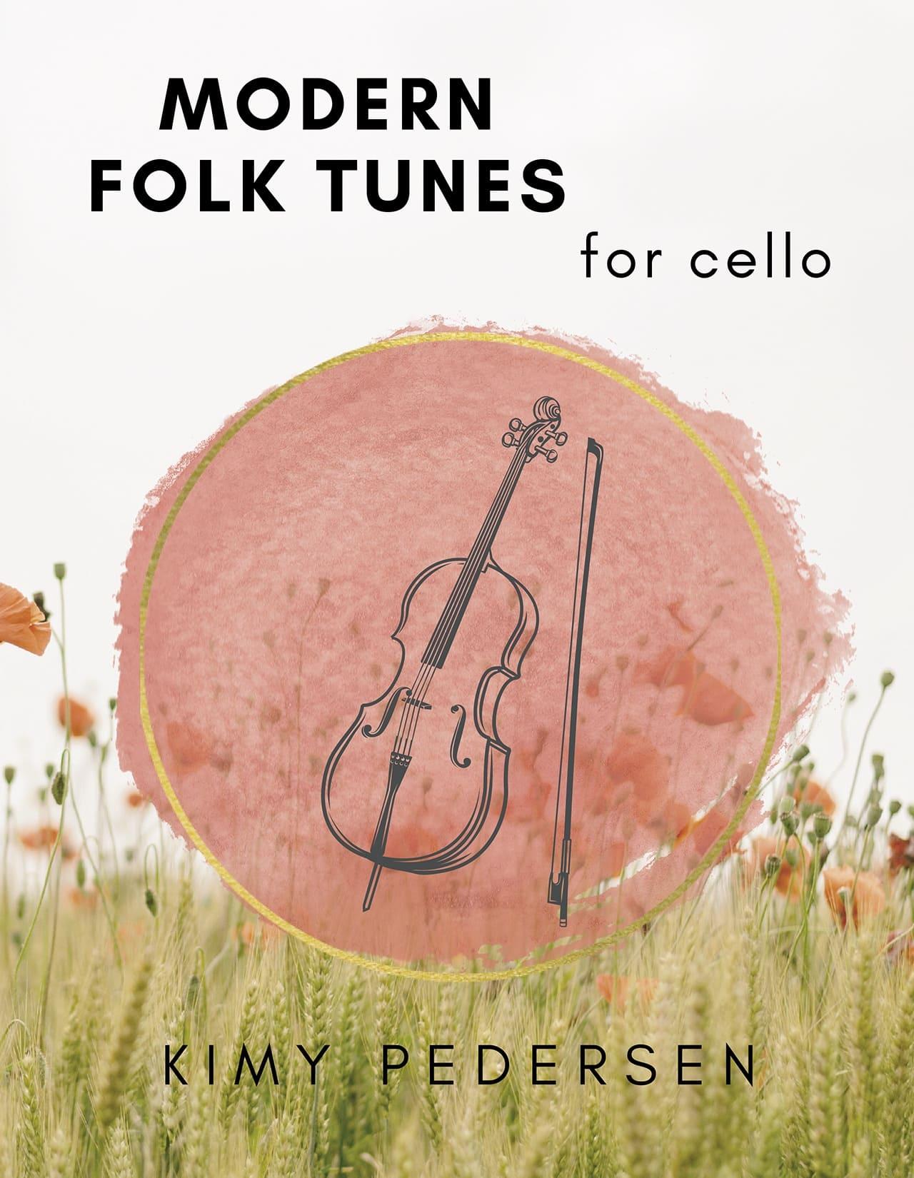Modern Fold Tunes for Cello