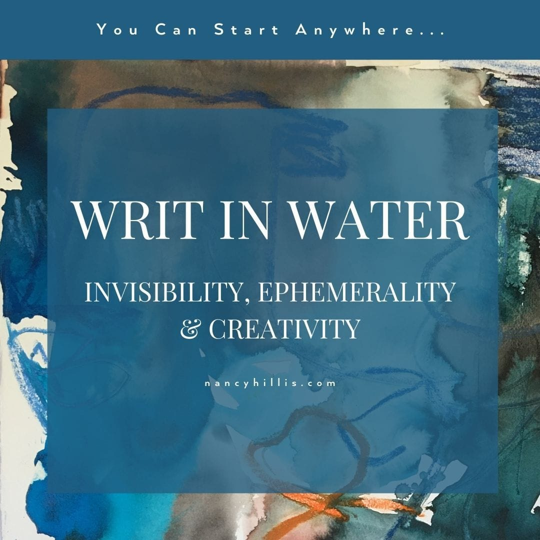 Writ in Water- Invisibility-Ephemerality & Creativity. This post is informed by conversations with Dr. Bruce Sawhill, Stanford educated theoretical physicist and mathematician.