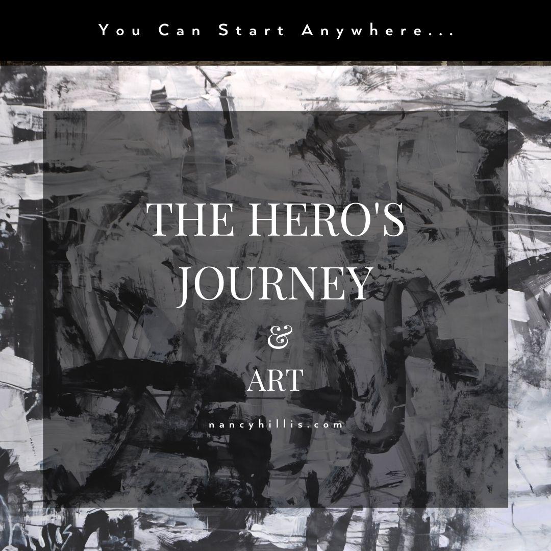 The Hero's Journey & Art