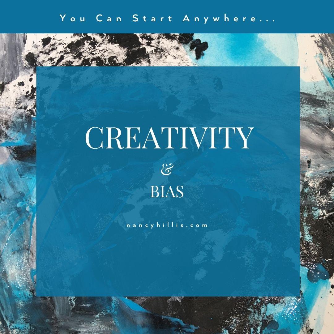 Creativity & Bias- Nancy Hillis MD & Bruce Sawhill PhD