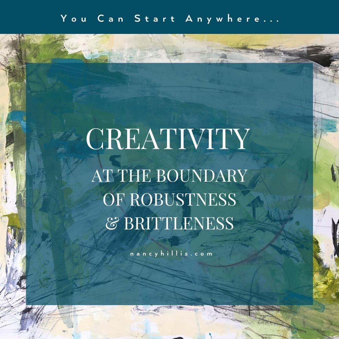 Creativity At The Boundary Of Robustness & Brittleness